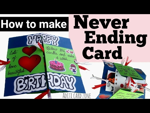 Never Ending Greeting Card Best Birthday Card Ever Diy Birthday