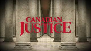 Canadian Justice Trailer