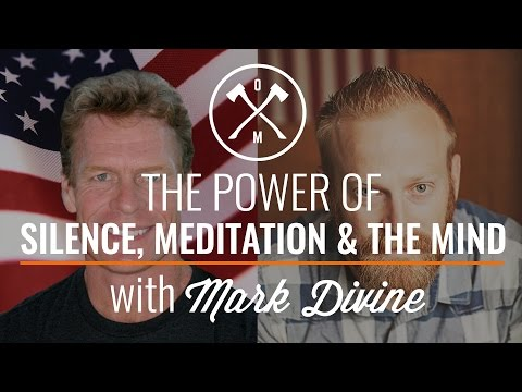 The Power of Silence, Meditation, and the Mind with Mark Divine Podcast