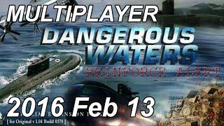 Dangerous Waters + RA v1.40 Multiplayer - 2016 Feb. 13