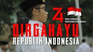 PERINGATAN HARI KEMERDEKAAN KE 74 REPUBLIK INDONESIA