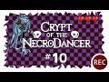 Crypt of the NecroDancer #10 - Die Feuerwalze des Todes |german HD