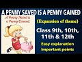 A penny saved is a penny gained  | Expansion of Ideas |Proverb | Thought | Idioms | Slogan | Essay |