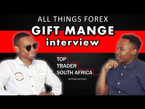 S1•E1 : Gift Mange Talks On Mastering The Market | All Things Forex