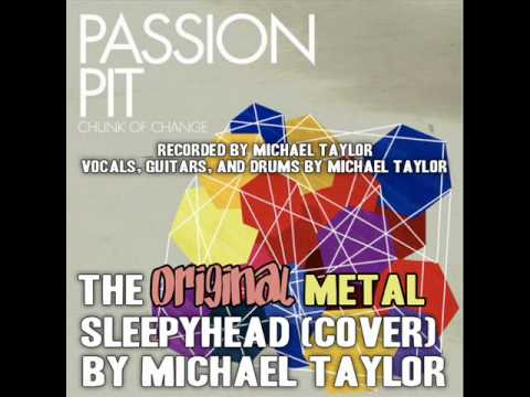 Passion Pit-Sleepyhead (Metal Version Cover)