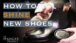 How To Shine New Shoes
