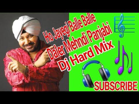 Ho Jayegi Balle Balledaler Mehndipanjabi Danceheart Mix Dj