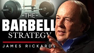 JAMES RICKARDS - THE BARBELL STRATEGY: How It Will Help You With Inflation | London Real