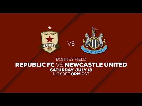 Sacramento Republic FC vs Newcastle United 7.18.15