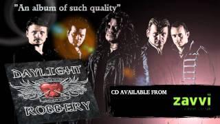 DAYLIGHT ROBBERY -