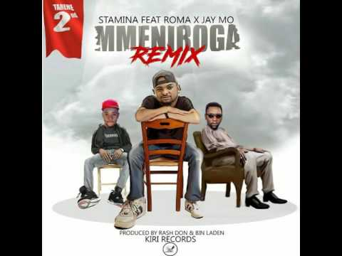 Stamina Ft Roma & Jay Mo   Mmeniroga Remix Official Music@hassan mudy