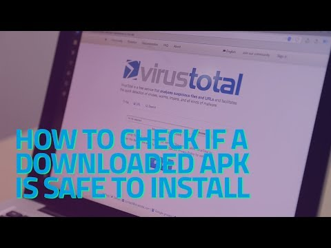 How To Check If A Downloaded APK Is Safe To Install
