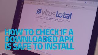Gambar cover How to Check if a Downloaded APK Is Safe to Install
