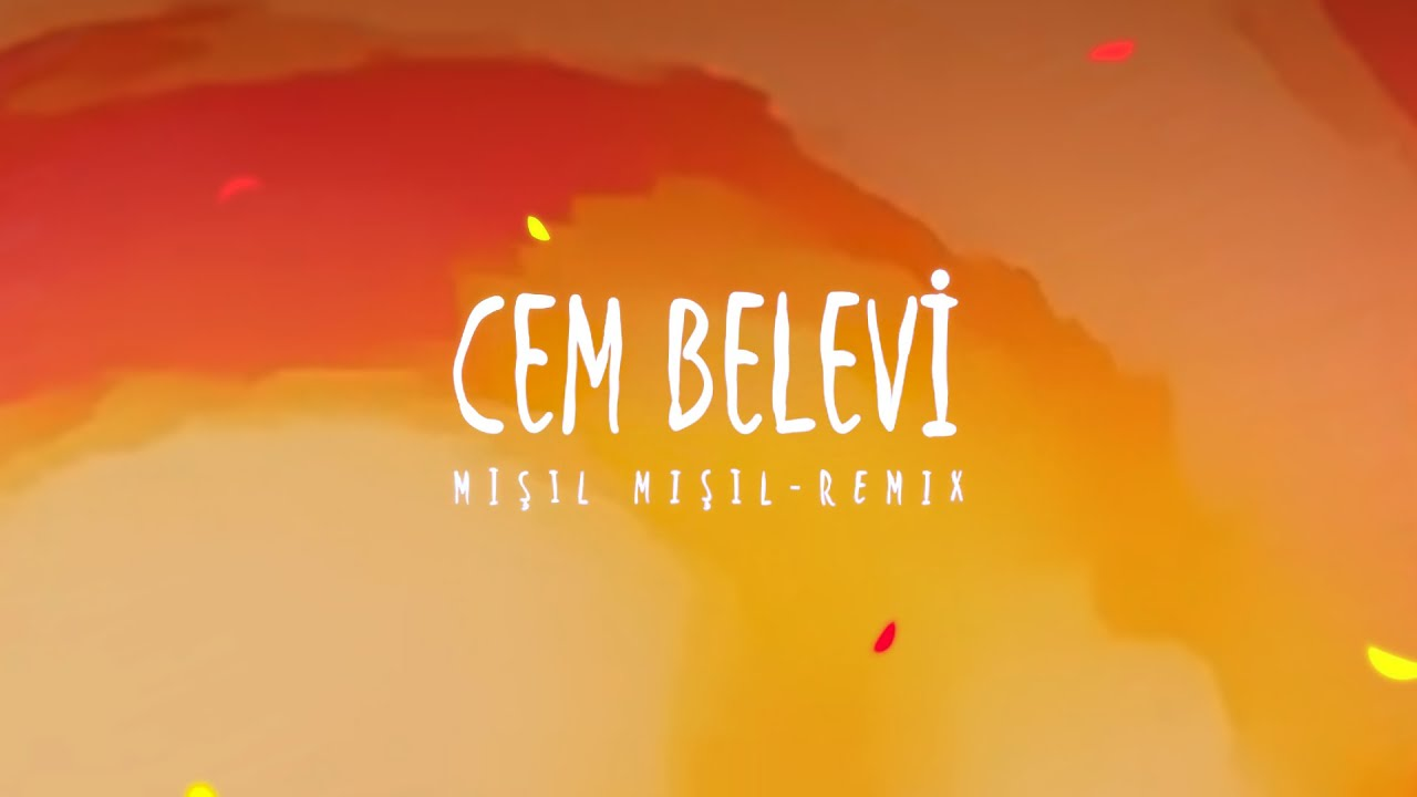 Cem Belevi ''Mışıl Mışıl Remix'' (Lyric Video)