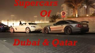 Amazing Supercars of Dubai & Qatar