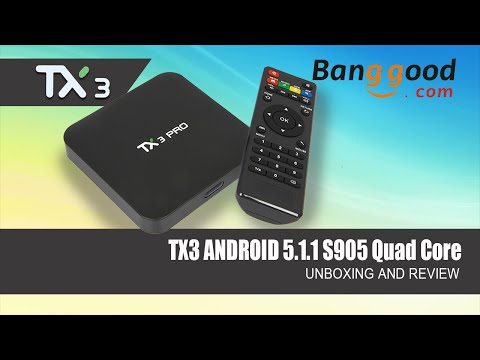 TX3 Android Box 64bit S905 Chipset - Review