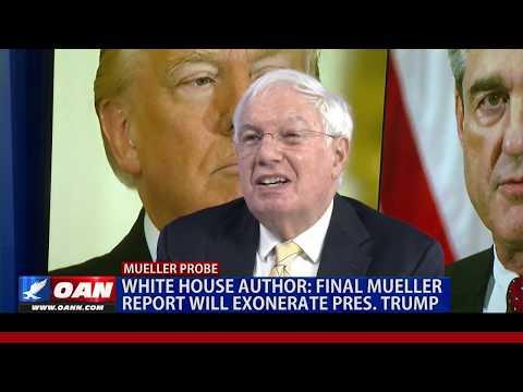 White House Author Ronald Kessler: Final Mueller report will exonerate President Trump
