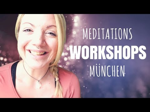 Meditations-Workshops in München | Mai 2018 |Mojo Di