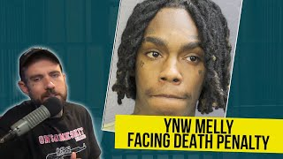 YNW Melly now facing The Death Penalty