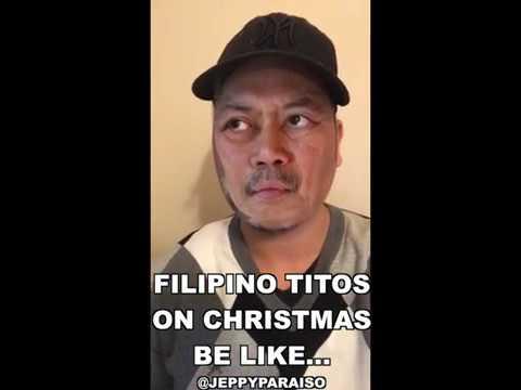 FILIPINO TITOS ON CHRISTMAS BE LIKE