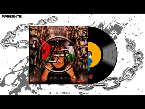 Power Energy for Palestine - LEROIAPAR (Official Track20)