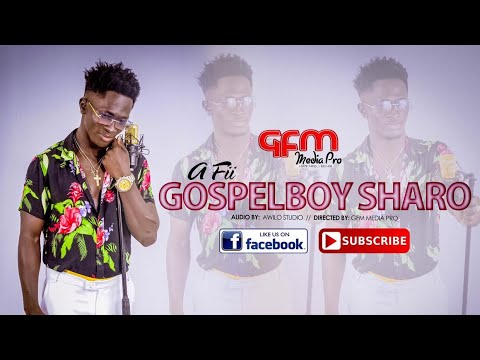 Download Gospelboy Sharo-A Fii (Official Music Video)