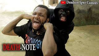Denilson Igwe Comedy - Death note