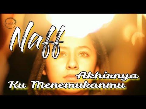 Lirik lagu Akhirnya ku menemukanmu - Naff