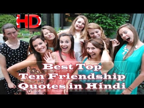 Best Top Ten Friendship Quotes In Hindi Motivational Video Youtube