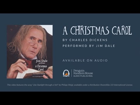 A Christmas Carol by Charles Dickens, read by Jim Dale