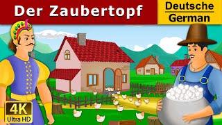 Der Zaubertopf | Gute Nacht Geschichte | Märchen | Geschichte | Deutsche Märchen