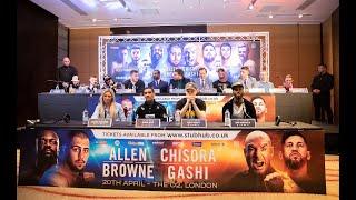 Allen vs Browne / Chisora vs Gashi & undercard presser