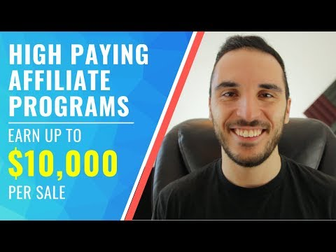🔥*NEW* High Paying Affiliate Programs 2019 - Make Up To $10,000 Per SALE!