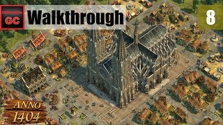 Anno 1404 [#08] - Chapter 8: Pillars of Justice || Walkthrough [FINALE]