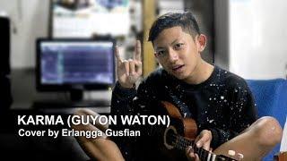 KARMA - GUYON WATON (VERSI KENTRUNG BY ERLANGGA GUSFIAN)
