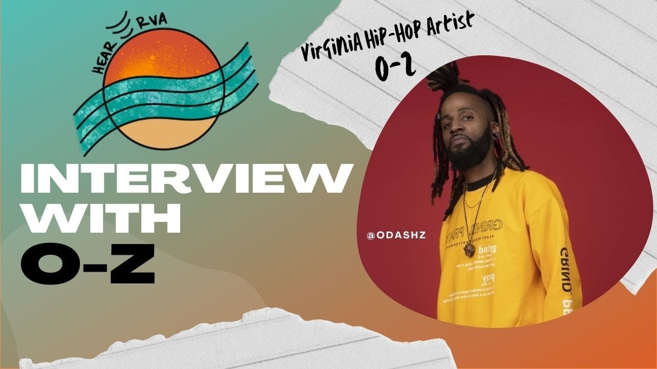 Interview: O-Z, Virginia Hip-Hop Artist