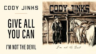 Cody Jinks - Give All You Can