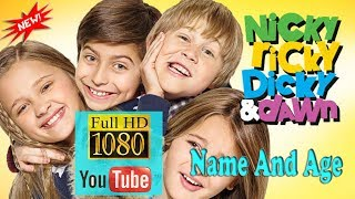 Nicky Dicky Ricky and Dawn - Before And After & Name and Age