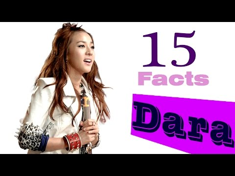 15 Interesting FACTS ABOUT DARA [2NE1]