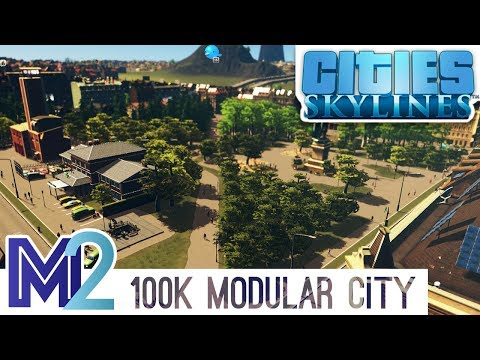 Cities: Skylines - Modular Efficient City Building & Tour