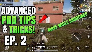 ADVANCED PRO Tips And Tricks EP. 2 | How to move while shooting | PUBG Mobile