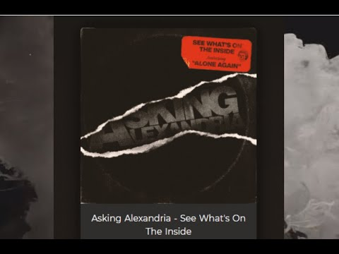 """Asking Alexandria release new song """"Alone Again"""" off new album  """"See What's On The Inside"""""""