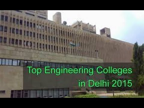 Top 10 Best Engineering Colleges in New Delhi