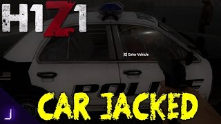 Car Jacked ► H1Z1 Funny Moment + Roof Bear