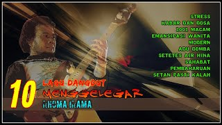 Download lagu 10 Lagu Dangdut Menggelegar Rhoma Irama Volume I