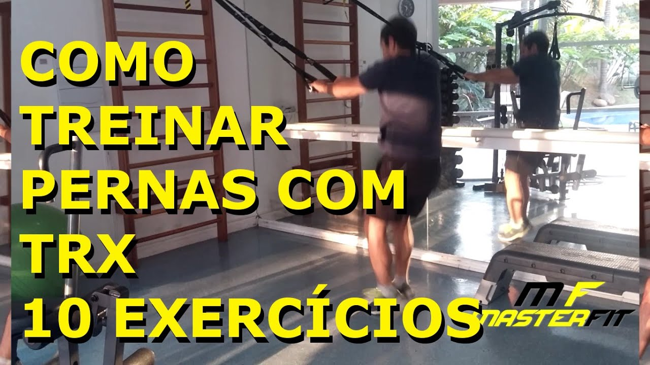 Como Treinar Perna Com TRX 10 Exercícios Treino Funcional