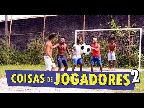 COISAS DE JOGADORES 2 - Oxe Que Viaje Humor Baiano