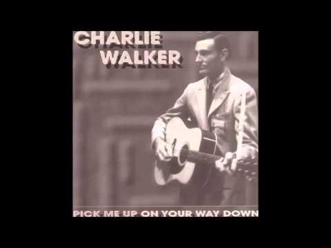 Charlie Walker - Honky Tonk Women