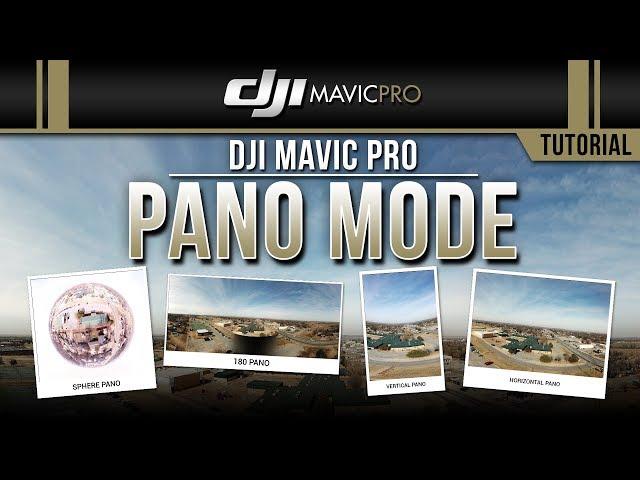DJI Mavic Pro / Pano Mode (Tutorial)