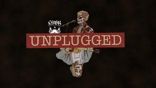 CSBR UNPLUGGED preview